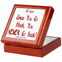 Once You Go Black Keepsake Box