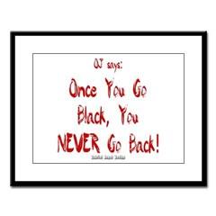 Once You Go Black Large Framed Print