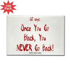 Once You Go Black Rectangle Magnet (100 pack)