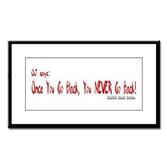 Once You Go Black Small Framed Print