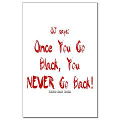 Once You Go Black Small Posters