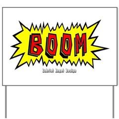 Boom Yard Sign