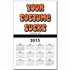 Your Costume Sucks Calendar Print