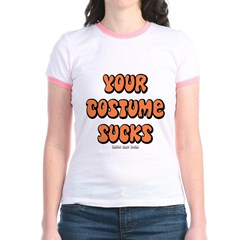 Your Costume Sucks Junior Ringer T-Shirt