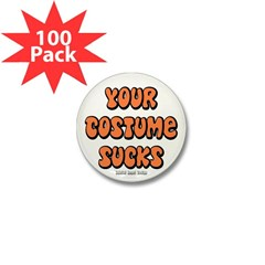Your Costume Sucks Mini Button (100 pack)