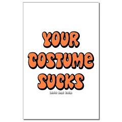 Your Costume Sucks Small Posters