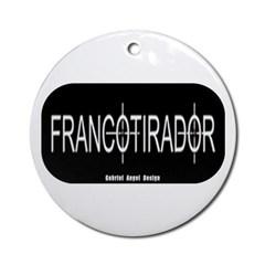 Francotirador Ornament (Round)