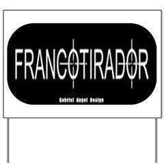 Francotirador Yard Sign