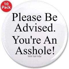 """Please Be Advised 3.5"""" Button (10 pack)"""