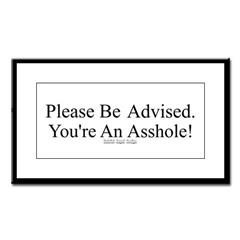 Please Be Advised Small Framed Print