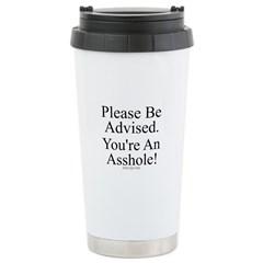 Please Be Advised Travel Mug
