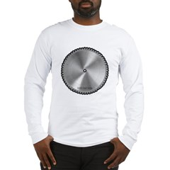 Saw Blade Long Sleeve T-Shirt