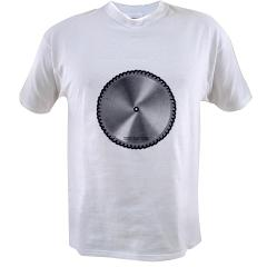 Saw Blade Value T-shirt