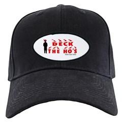 Deck the Ho's Baseball Hat