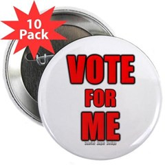 """Vote for Me 2.25"""" Button (10 pack)"""