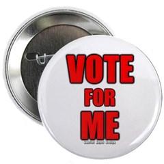 """Vote for Me 2.25"""" Button"""