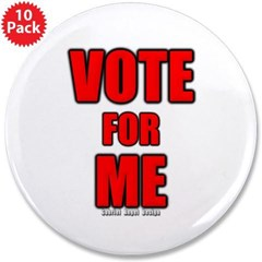 "Vote for Me 3.5"" Button (10 pack)"