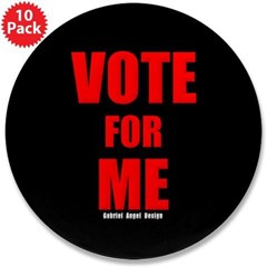 """Vote for Me 3.5"""" Button (10 pack)"""