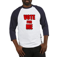 Vote for Me Baseball Jersey T-Shirt