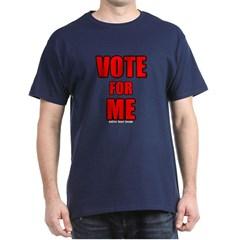 Vote for Me Dark T-shirt