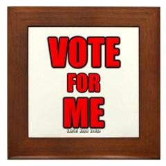 Vote for Me Framed Tile