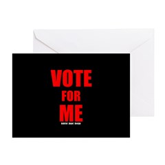 Vote for Me Greeting Card