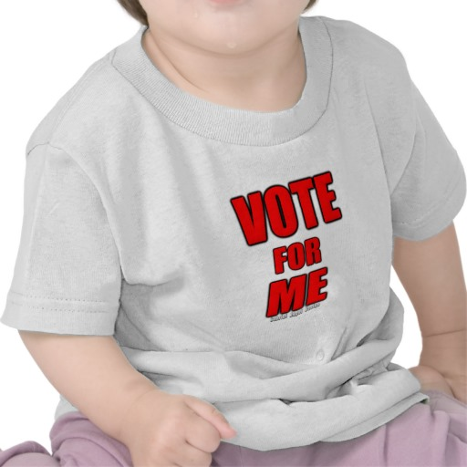 Vote for Me Infant T-Shirt