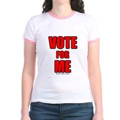 Vote for Me Junior Ringer T-Shirt