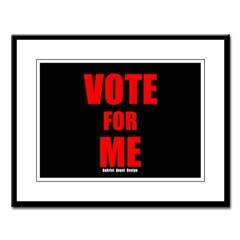 Vote for Me Large Framed Print