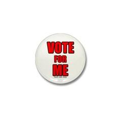 Vote for Me Mini Button