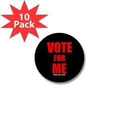 Vote for Me Mini Button (10 pack)
