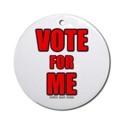 Vote for Me Ornament (Round)