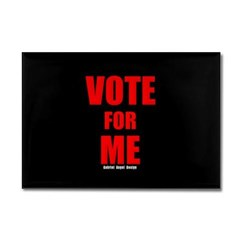 Vote for Me Rectangle Magnet