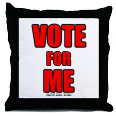 Vote for Me Throw Pillow