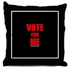 Vote for Me Throw Pillow