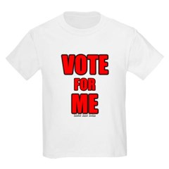 Vote for Me Youth T-Shirt by Hanes