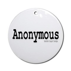 Anonymous Ornament (Round)