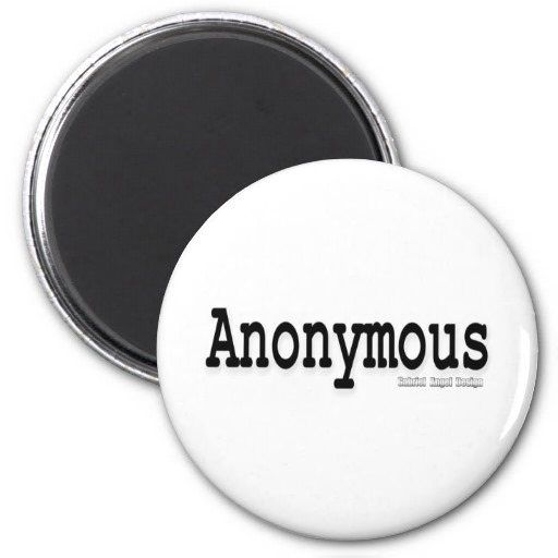 Anonymous Refrigerator Magnet