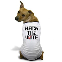 Hack the Vote Dog T-Shirt