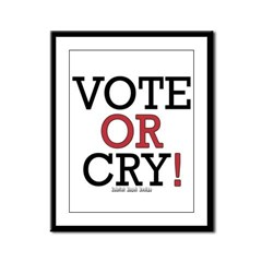 Vote or Cry! Framed Panel Print
