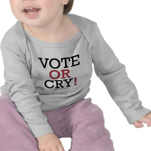 Vote or Cry! Infant Bella Long Sleeve T-Shirt