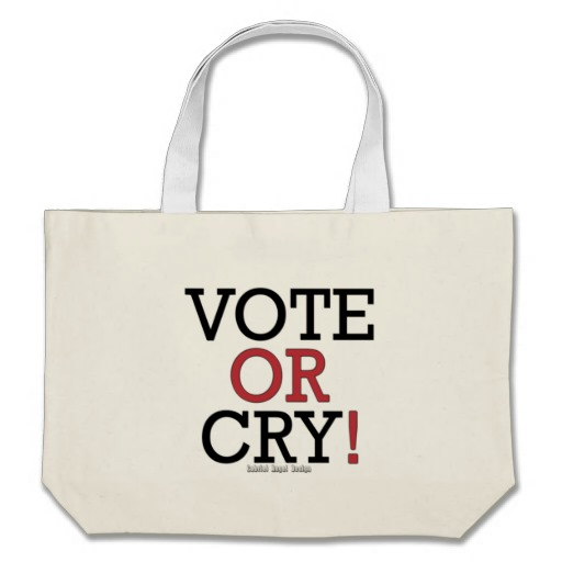 Vote or Cry! Jumbo Tote