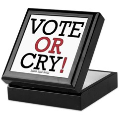 Vote or Cry! Keepsake Box