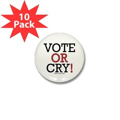 Vote or Cry! Mini Button (10 pack)