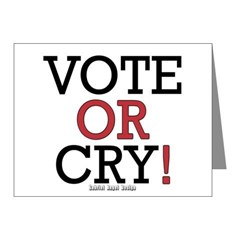 Vote or Cry! Note Cards (Pk of 20)
