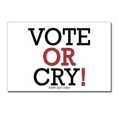 Vote or Cry! Postcards (Package of 8)