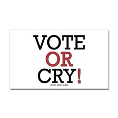Vote or Cry! Rectangle Decal
