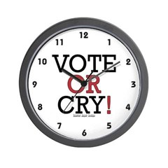 Vote or Cry! Wall Clock