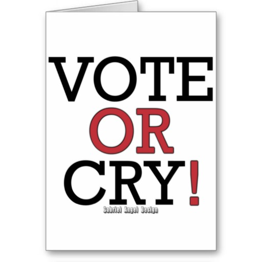 Vote or Cry Greeting Card