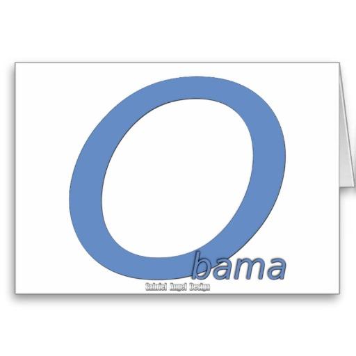 Obama Big O Greeting Card